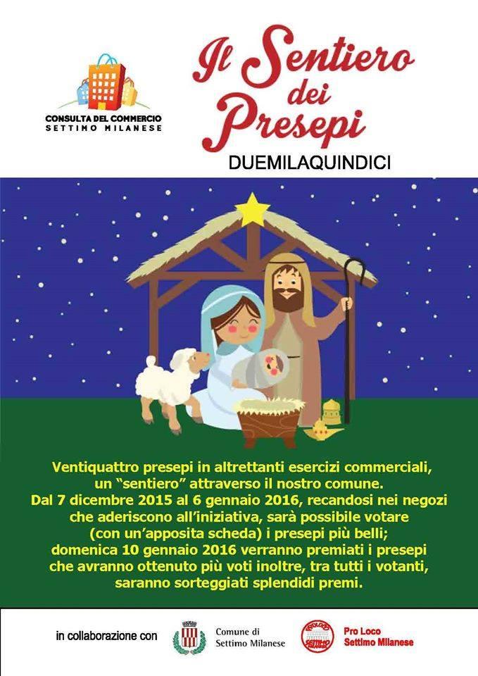 Il Sentiero Dei Presepi 2015 Consulta Del Commercio Settimo Milanese